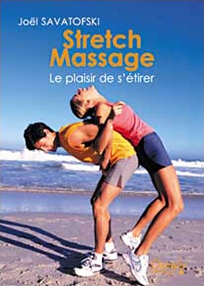 Stretch massage. le plaisir de s'étirer