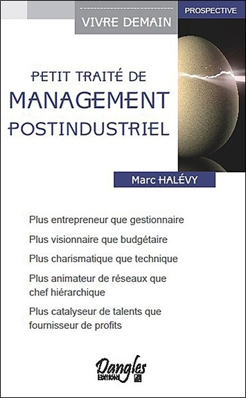 Petit traité de management post-industriel