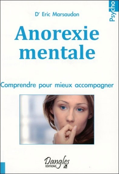 Anorexie mentale - Comprendre pour mieux accompagner