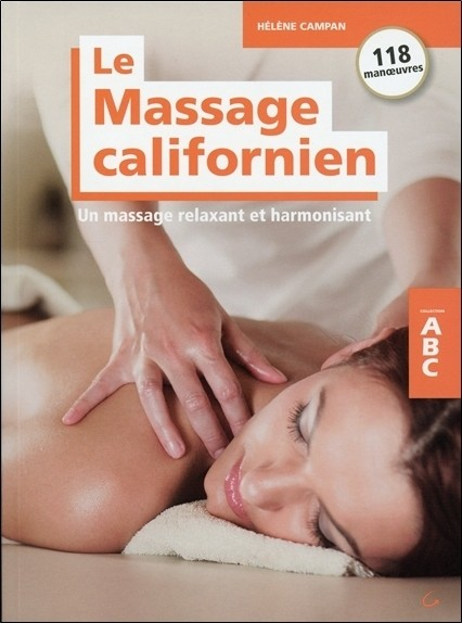 Le Massage californien - Un massage relaxant et harmonisant - ABC
