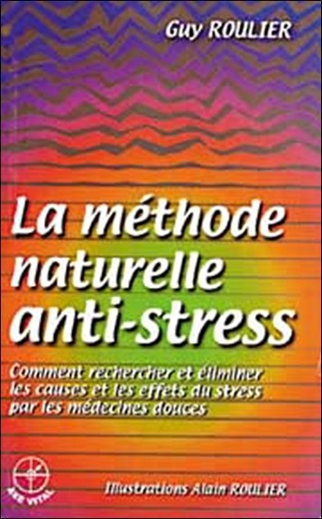 Méthode naturelle anti-stress